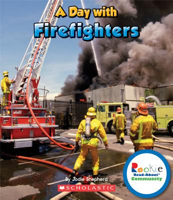 A Day With Firefighters By Kimmelman, Leslie