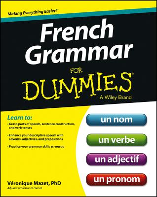 French Grammar for Dummies By Mazet, Veronique